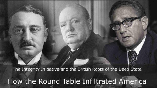 Las raíces británicas del Estado Profundo: Cómo la Mesa Redonda se infiltró en EEUU