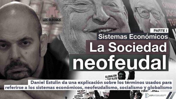 Daniel Estulin: El 'socialismo mundial' es una cortina de humo para ocultar el orden neofeudal globalista