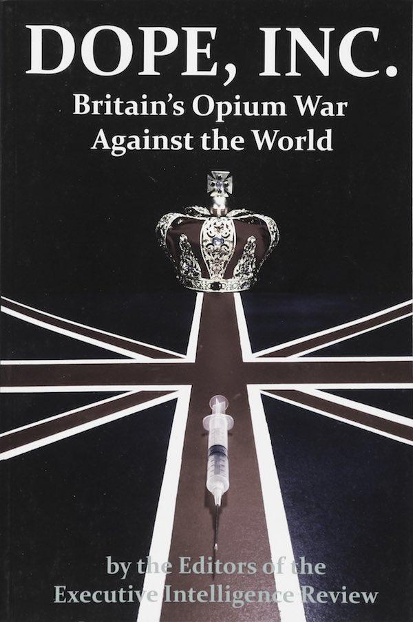 'Drogas, Inc. La guerra del opio de Gran Bretaña contra el mundo' (el libro que sigue enloqueciendo a la realeza británica)