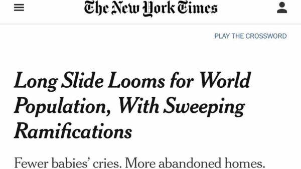 El NYT predice despoblación masiva en las próximas décadas, pero omite su relación con la agenda de las élites globalistas