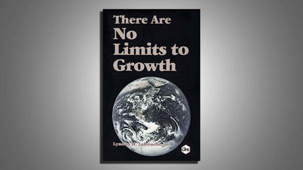 Lyndon LaRouche: No hay límites para el crecimiento